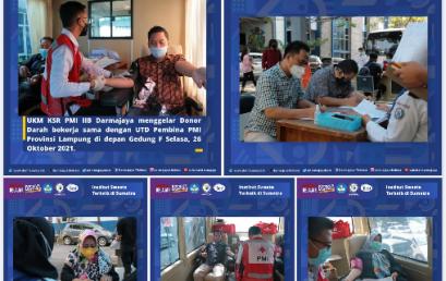 UKM KSR PMI IIB Darmajaya-UTD Pembina PMI Provinsi Lampung Gelar Donor Darah