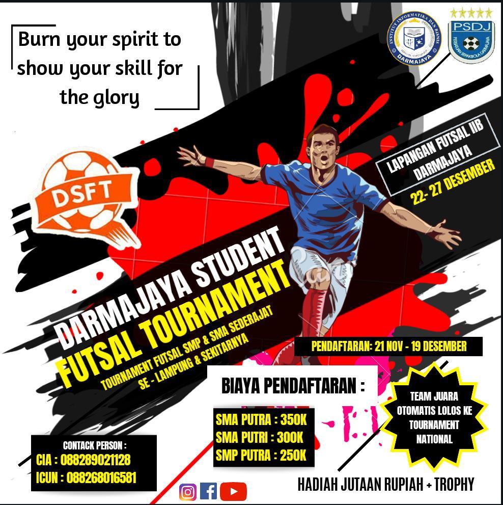 Daftarkan Tim Kalian di Darmajaya Student Futsal Tournament 2019