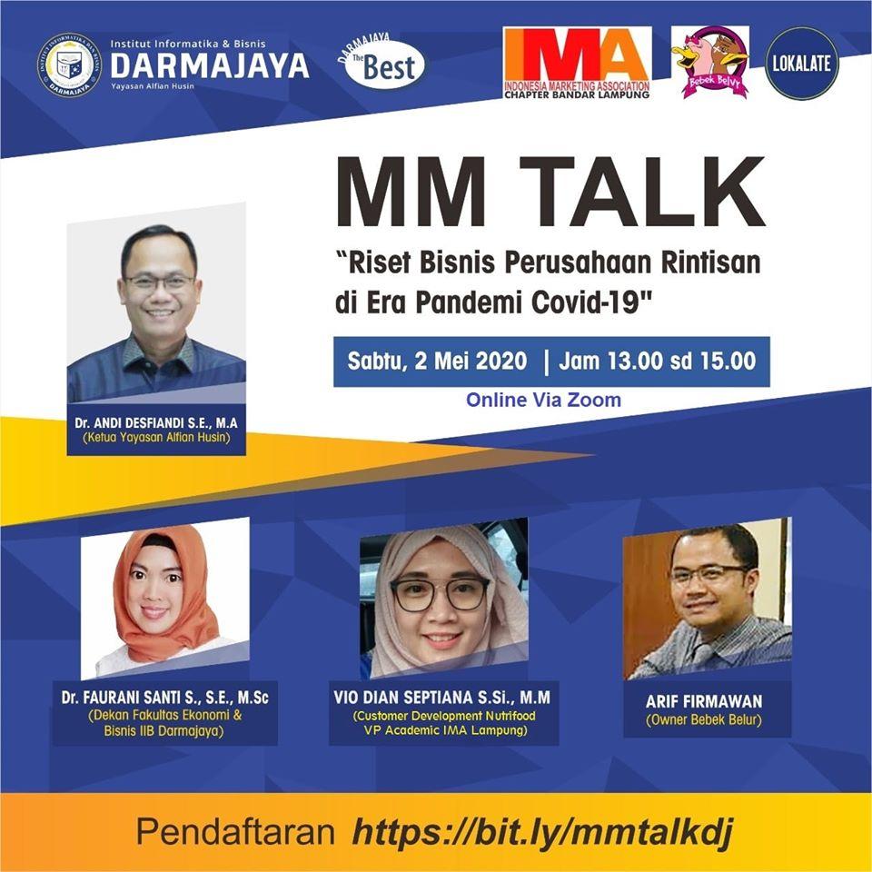 MM Talk IIB Darmajaya : Pelaku Usaha Jaga Cash Flow untuk Survive selama Covid-19